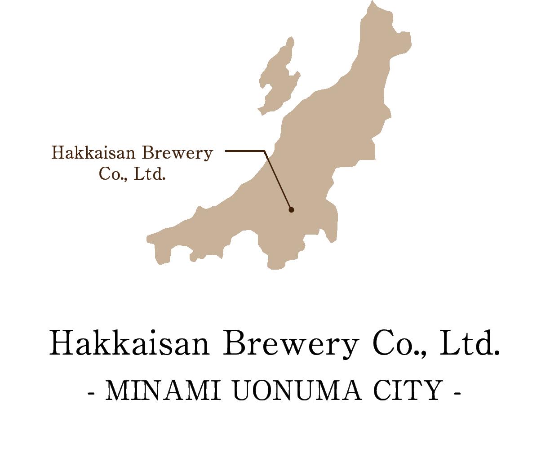 Hakkaisan Brewery Co., Ltd. MINAMIUONUMA CITY